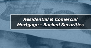 Residential & Comercial Mortgage - Backed Securities